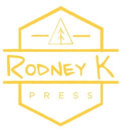 Rodney K Press